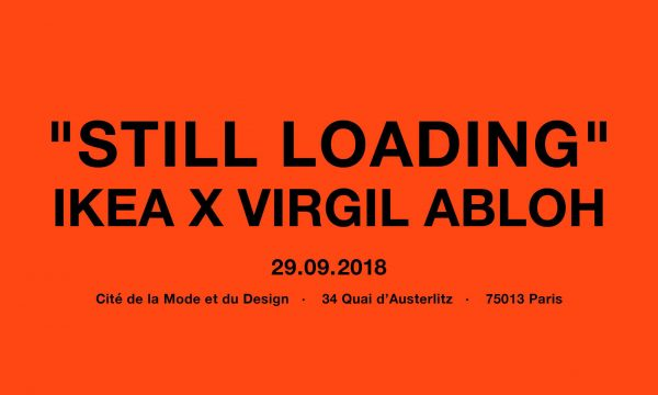 Still Loading Virgil Abloh Ikea Off White Paris Cité de la Mode