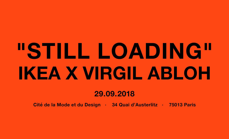 Still Loading Virgil Abloh Ikea Off White Paris Cité de la Mode